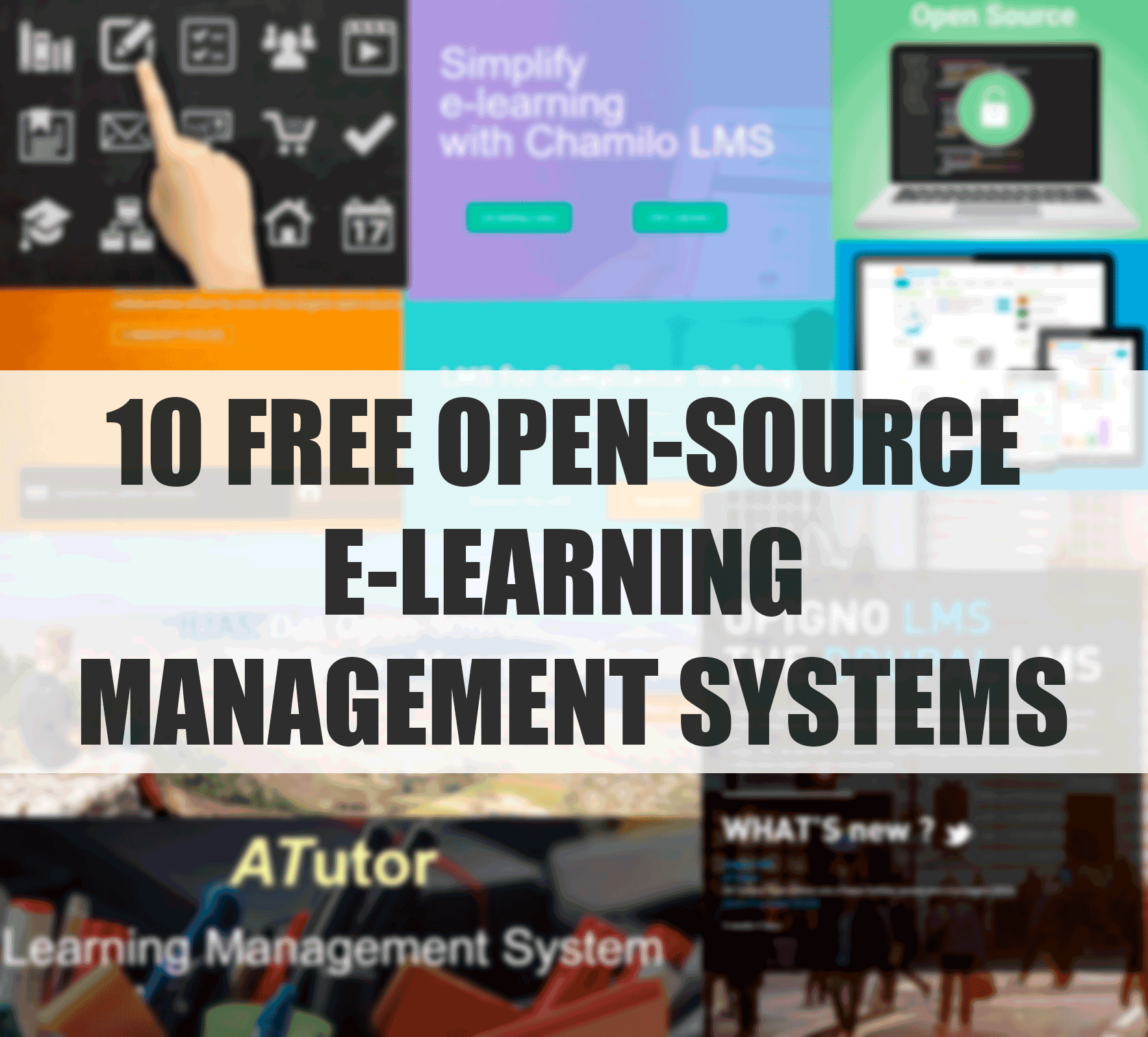 10 OPEN-SOURCE E-LEARNING MANAGEMENT SYSTEMS